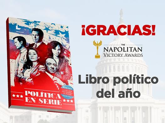 'Política en serie' gana el Napolitan Victory Award como 'Libro político del año'