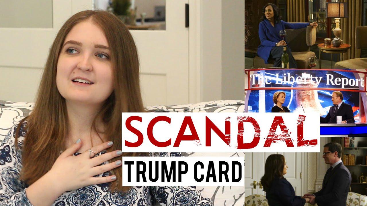 Scandal The Trump Card