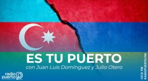 """Especial """"Es tu Puerto"""" sobre la guerra entre Armenia y Azerbaiyán"""