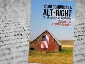 Cómo comunica la Alt-right