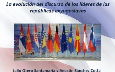 La evolución del discurso de los líderes de las repúblicas exyugoslavas